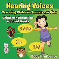Hearing Voices - Teaching Children Sounds for Kids - Children's Acoustics & Sound Books