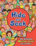 Hide and Seek the Ultimate Master Level Activity Book