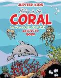 Hiding in the Coral: Can You Find the Tiny Fish? Activity Book