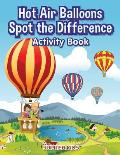 Hot Air Balloons Spot the Difference Activity Book