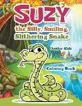 Suzy the Silly, Smiling, Slithering Snake Coloring Book