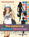 The Coloring Fashion Challenge Coloring Book