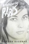 Remembering Paris 1958-1960