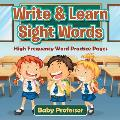 Write & Learn Sight Words High Frequency Word Practice Pages