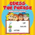 Guess the Phrase Workbook for Kids