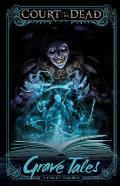Court of the Dead: Grave Tales: A Comics Omnibus
