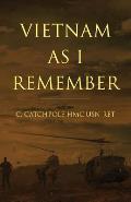 Vietnam as I Remember