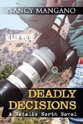 Deadly Decisions: A Natalie North Novel