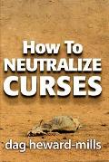 How to Neutralize Curses
