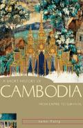 Short History Of Cambodia From Empire To