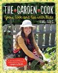 The Garden Cook: Grow, Cook and Eat with Kids