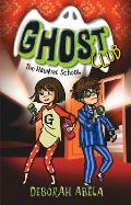 The Haunted School