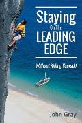 Staying on the Leading Edge