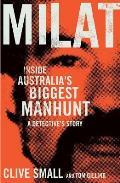 Milat: Inside Australia's Biggest Manhunt, a Detective's Story