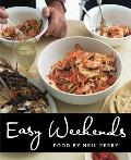 Easy Weekends: Food by Neil Perry