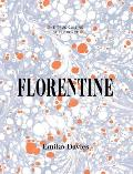 Florentine Food & Stories from the Renaissance City