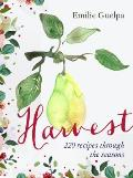 Harvest 220 Recipes Through the Seasons