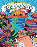 Full Color A Coloring Book for Grown Ups
