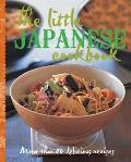 The Little Japanese Cookbook: More Than 80 Delicious Recipes