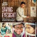 Saving Eyesight: Adventures of Seva Around the World