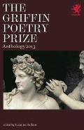 The Griffin Poetry Prize Anthology: A Selection of the Shortlist