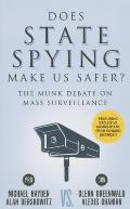 Does State Spying Make Us Safer?: The Munk Debate on Mass Surveillance