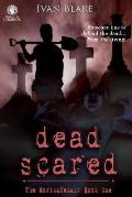 Dead Scared: The Mortsafeman: Book One