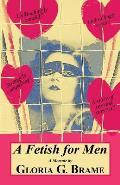 A Fetish for Men