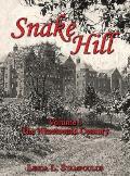 Snake Hill Volume I: The Nineteenth Century