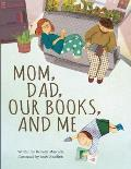 Mom Dad Our Books & Me
