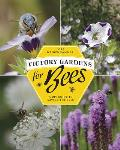 Victory Gardens for Bees A DIY Guide to Saving the Bees
