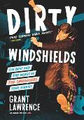 Dirty Windshields The Best & Worst of the Smugglers Tour Diaries