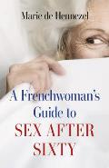 Frenchwomans Guide to Sex after Sixty