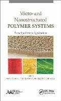 Micro- And Nanostructured Polymer Systems: From Synthesis to Applications