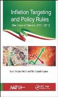 Inflation Targeting and Policy Rules: The Case of Mexico, 2001-2012