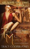 Time Kissed Moments I: A Vampire Time Travel Romance Anthology