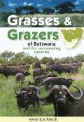 Grasses & Grazers of Botswana