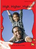 High, Higher, Highest