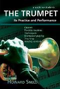 The Trumpet: Its Practice and Performance - A Guide for Students