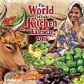 The World in Your Kitchen 2016 Calendar