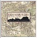Edinburgh: Mapping the City