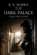 The Dark Palace: Murder and Mystery in London, 1914