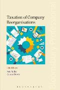 Taxation of Company Reorganisations: 5th Edition