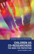 Children as co-researchers - The need for protection