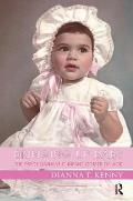 Bringing Up Baby The Psychoanalytic Infant Comes of Age