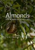 Almonds: Botany, Production and Uses