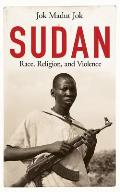 Sudan: Race, Religion, and Violence