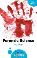 Forensic Science: A Beginner's Guide