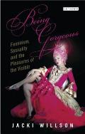 Being Gorgeous: Feminism, Sexuality and the Pleasures of the Visible