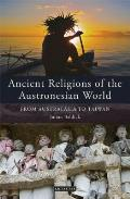 Ancient Religions of the Austronesian World: From Australasia to Taiwan